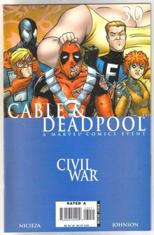 Cable & Deadpool Civil War #30 comic book mint 9.8