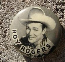 ROY ROGERS PHOTO PINBACK