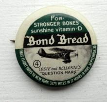 BOND BREAD CELLULOID ADVERTISING PINBACK- #4