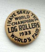 1933 WORLD'S FAIR LOG ROLLERS PINBACK