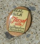 REAL SILK CELLULOID PINBACK