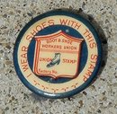 I WEAR SHOES WITH THIS STAMP- UNION MADE  ADVERTISING CELLULOID PINBACK BUTTON