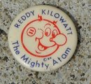 REDDY KILOWATT THE MIGHTY ATOM CELLULOID PINBACK BUTTON