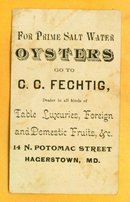 SCARCE OYSTER TRADE CARD-C. C. FECHTIG, HAGERSTOWN, MD