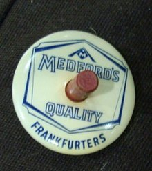 MEDFORD'S FRANKFURERS ADVERTISING CELLULOID SPINNER