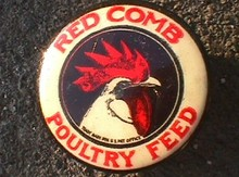 PINBACK - RED COMB POULTRY FEED PINBACK
