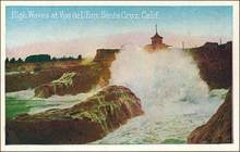 High Waves at Vue de L'Eau, Santa Cruz, Calif. Postcard