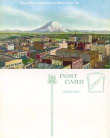 Postcard from Tacoma, Washington, The Gateway to Rainier National Park 1910