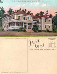 Postcard from the Officers' Club, Presido of Monterey, California
