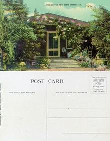 Postcard from a Rose Cottage near Santa Barbara, California