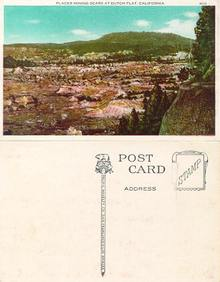 Postcard of Placer Mining Scars at Dutch Flat, California