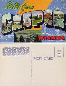Postcard with a Hello from Casper, Wyoming