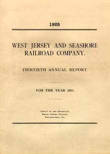 West Jersey and Seashore Railroad Company Thirtieth Annual Report 1925