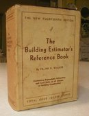 1957 Walker's Building Estimator's Reference Book 14th Edition