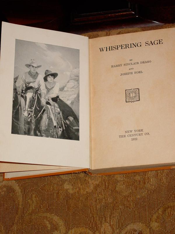 Whispering Sage by Harry Sinclair Drago and Joseph Noel, 1922 Edition