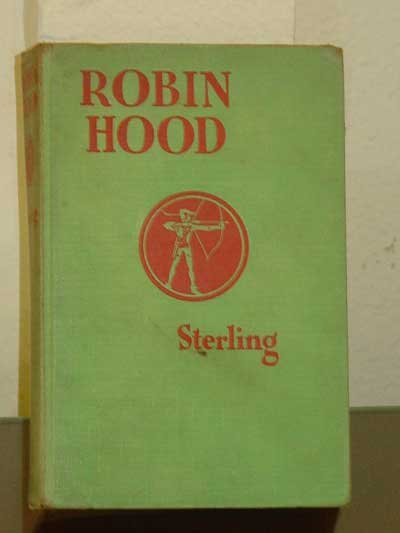 Robin Hood and his Merry Men Retold by Sara Hawks Sterling, Illustrated by Rowland Wheelwright, 1921 Edition
