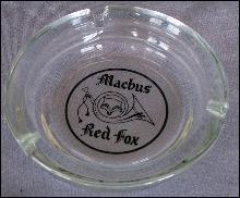 Jimmy Hoffa MACHUS RED FOX Glass Ashtray - Advertising