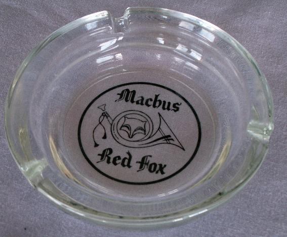 Jimmy Hoffa MACHUS RED FOX Glass Ashtray - Advertising