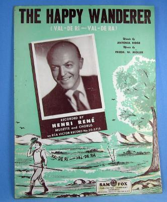 old The HAPPY WANDERER Recorded by Henri Rene'  - Vintage Sheet Music - paper