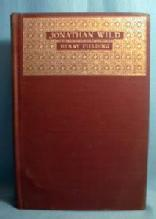 History of The Life of the LATE Mr. JONATHAN WILD THE GREAT by Henry Fielding - Hard Cover Book - paper