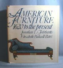 AMERICAN FURNITURE 1620 to Present by Jonathan L. Fairbanks - Oversize Hard Cover Book
