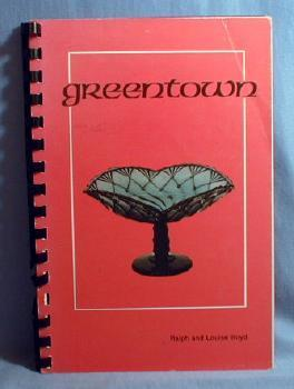 GREENTOWN Glass Book by Ralph and Louise Boyd