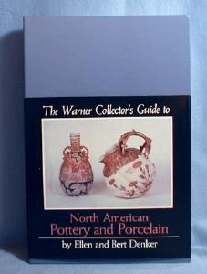 old vintage North American POTTERY  & PORCELAIN by Ellen and Bert Denker