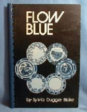 old vintage FLOW BLUE by Sylvia Dugger Blake - Spiral Bound Paperback Book