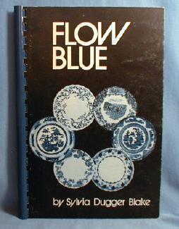 old vintage FLOW BLUE by Sylvia Dugger Blake - Spiral Bound Paperback Book