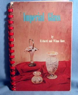 old vintage Imperial Glass by Richard & Wilma Ross - Rare Old Spiral Bound Paperback Book