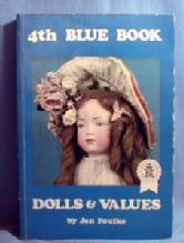 old vintage used 4th Blue Book of Dolls & Values - Jan Foulke - Paperback Book