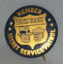 DICK TRACY Secret Service Patrol Member Pin On Badge - Metalware, Toy
