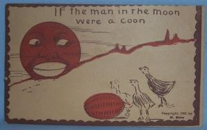 Black Americana POSTCARD - If The Man In the Moon - Ethnographic