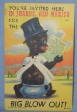 Black Americana POSTCARD - You're Invited Here In Juarez, Old Mexico - Ethnographic
