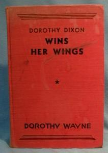 old vintage Dorothy Dixon WINS HER WINGS - 1933 HP Book - paper