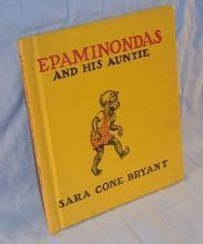 Sara Cone Bryant's EPAMINONDAS AND HIS AUNTIE Book - Ethnographic