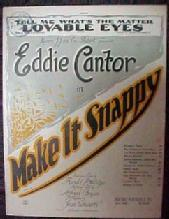 EDDIE CANTOR Tell Me What's The Mater LOVABLE EYES - Paper