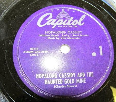 HOPALONG CASSIDY + THE HAUNTED GOLD MINE  Record - Music