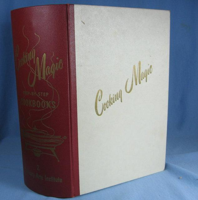 1950s Cooking MAGIC Culinary Arts Institute Cookbook