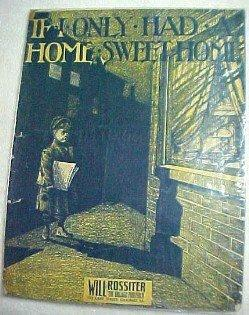 If I Only Had a Home Sweet Home  - Paper