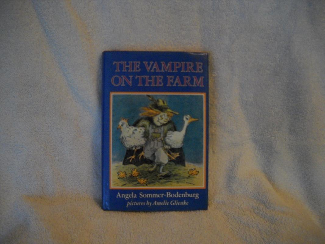 Angela Sommer-Bodenburg, THE VAMPIRE ON THE FARM.