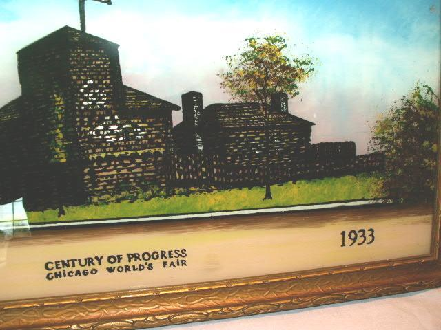CENTURY OF PROGRESS 1933 Chicago World's Fair Reverse Painting - Advertising
