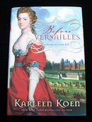 BEFORE VERSAILLES BY KARLEEN KOEN- 1ST. AND 1ST.