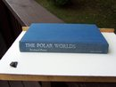 THE POLAR WORLDS BY RICHARD PERRY 1ST EDITION
