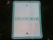 SUPERINTENDENT PARKING SPOT SIGN GARAGE WALL ORNAMENT DRIVEWAY DECORATION
