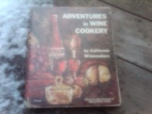 Wine Cookery California Winemakers Food Recipe Book Retro Cookbook