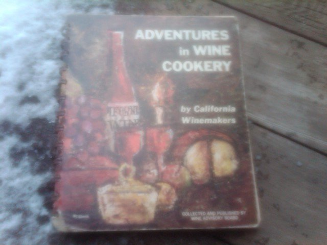 Wine Cookery California Winemakers Food Recipe Book Retro Cookbook