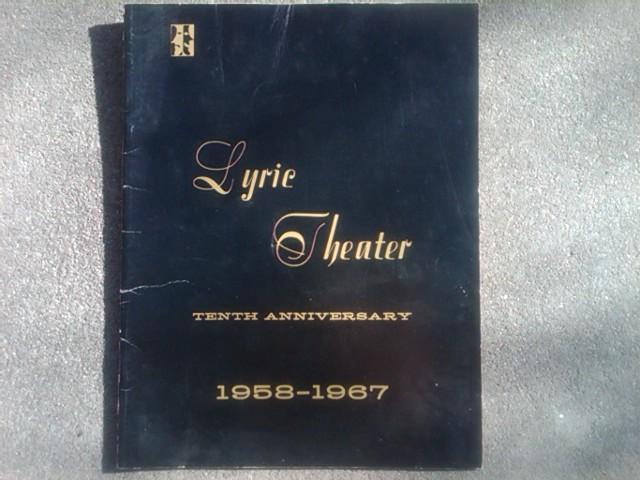 LYRIC THEATER PLAY PUBLICATION KANSAS CITY MISSOURI THEATRE BOOKLET 1967 TEN YEAR ANNIVERSARY ISSUE PLAYBILL