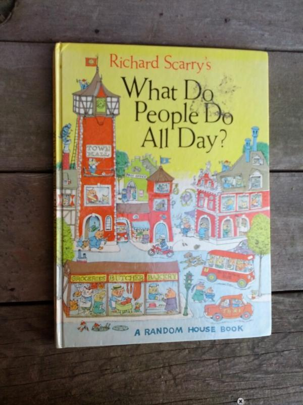 RICHARD SCARRY WHAT DO PEOPLE DO ALL DAY 1968 CHILDRENS RANDOM HOUSE BOOK OCCUPATION TEACHING LEARNING TOOL