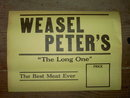 WEASEL PETERS MEAT MARKET WINDOW SIGN THE LONG ONE BUTCHER SHOP ADVERTISING
